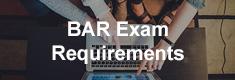 BAR Exam Requirements