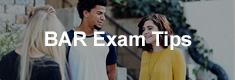 BAR Exam Tips