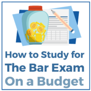 How to Study for The Bar Exam On a Budget
