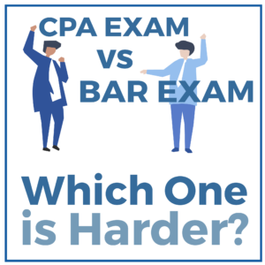 CPA Exam vs Bar Exam Which One is Harder?