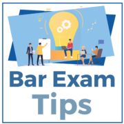Bar Exam Tips
